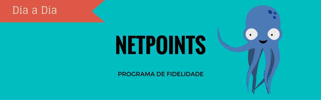 Netpoints: conheça este Programa de Fidelidade com parceiros online e físicos no estado de São Paulo