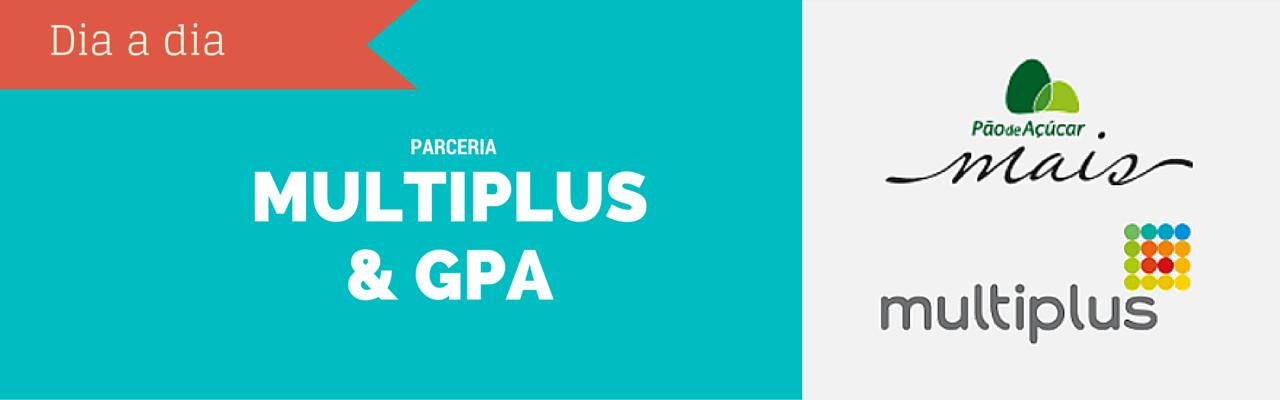 Programas de Fidelidade Multiplus e Grupo Pão de Açúcar (GPA) anunciam parceria