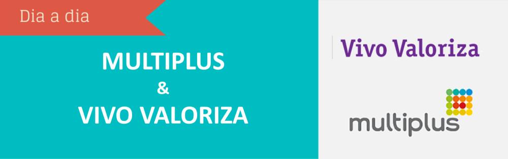 Programas de Fidelidade Multiplus e Vivo Valoriza anunciam parceria de acúmulo e resgate de pontos