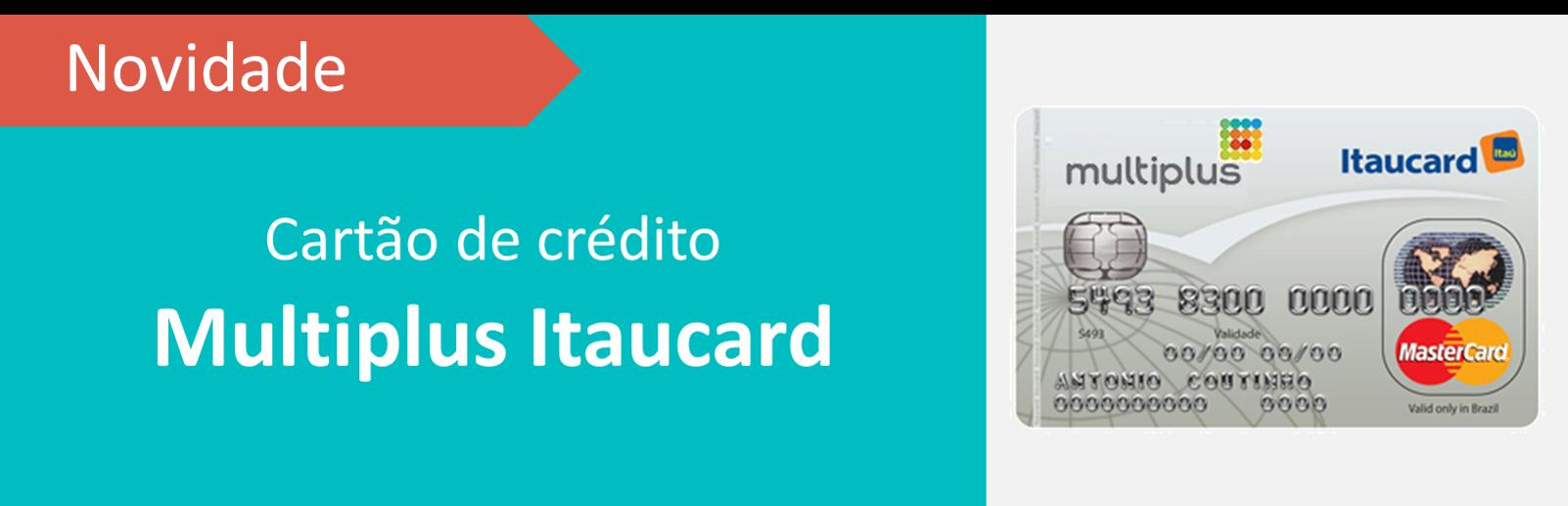 Cartão de Crédito Multiplus será lançado em breve, facilitando acúmulo de pontos do Programa de Fidelidade