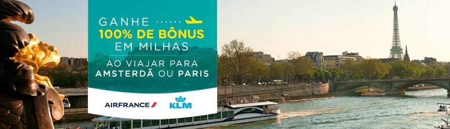 Saiba como ganhar 100% de bônus em milhas viajando para Paris ou Amsterdã