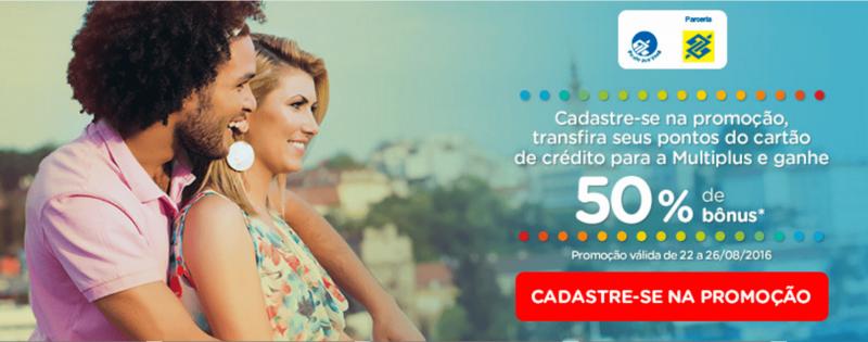 50% de bônus no Programa de Fidelidade Multiplus na transferência de clientes do Banco do Brasil
